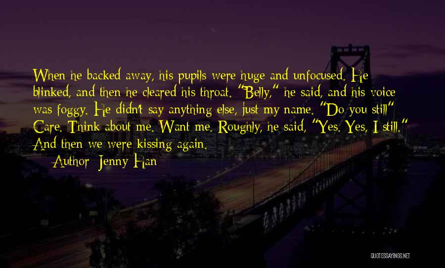 Say Anything You Want Quotes By Jenny Han