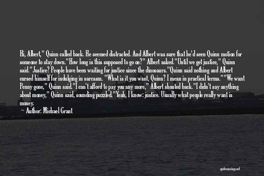 Say Anything You Want Quotes By Michael Grant