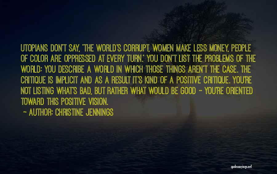 Say Positive Things Quotes By Christine Jennings