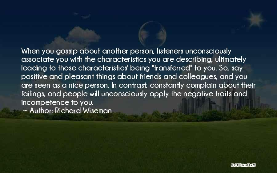 Say Positive Things Quotes By Richard Wiseman