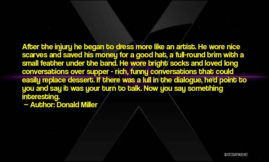 Say Something Funny Quotes By Donald Miller