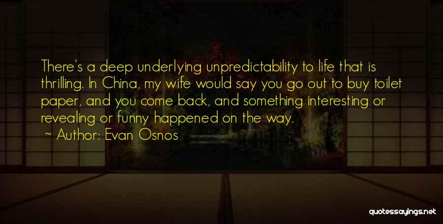 Say Something Funny Quotes By Evan Osnos