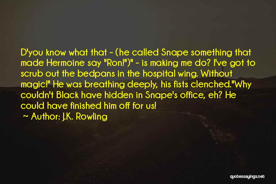 Say Something Funny Quotes By J.K. Rowling
