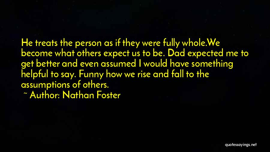Say Something Funny Quotes By Nathan Foster