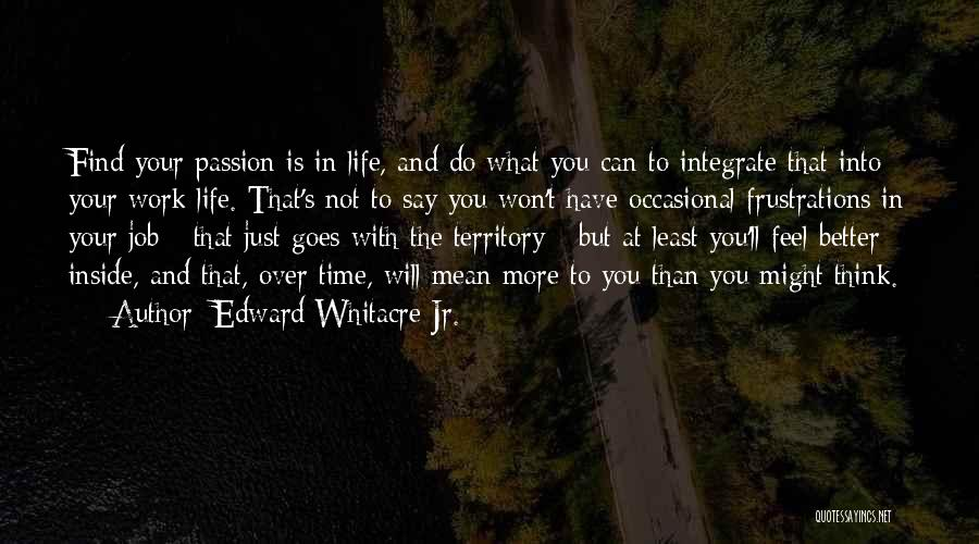 Say What You Feel And Mean What You Say Quotes By Edward Whitacre Jr.