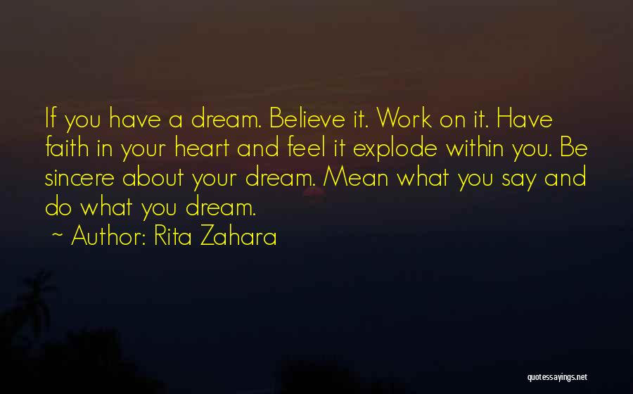 Say What You Feel And Mean What You Say Quotes By Rita Zahara