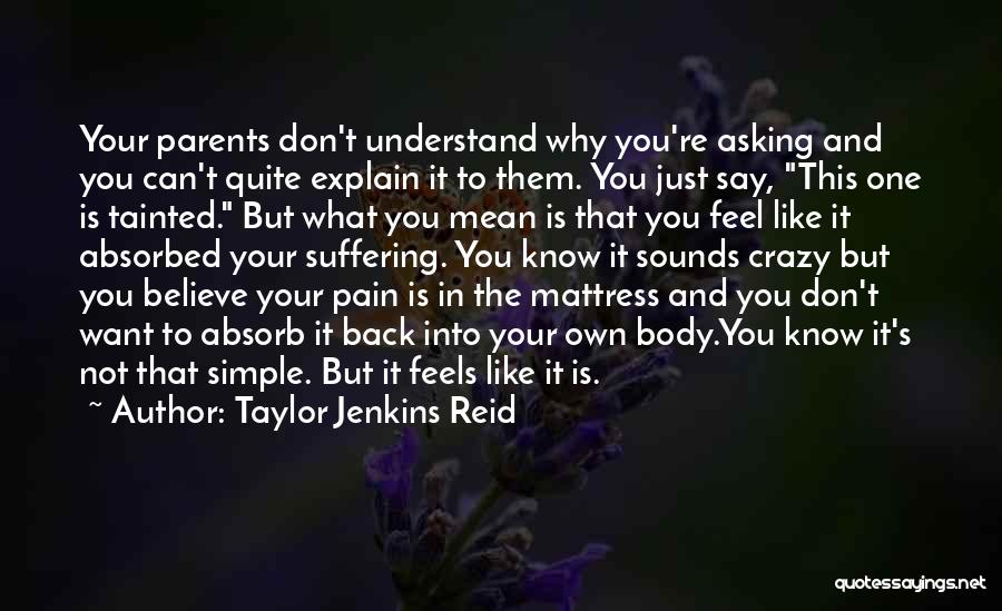 Say What You Feel And Mean What You Say Quotes By Taylor Jenkins Reid