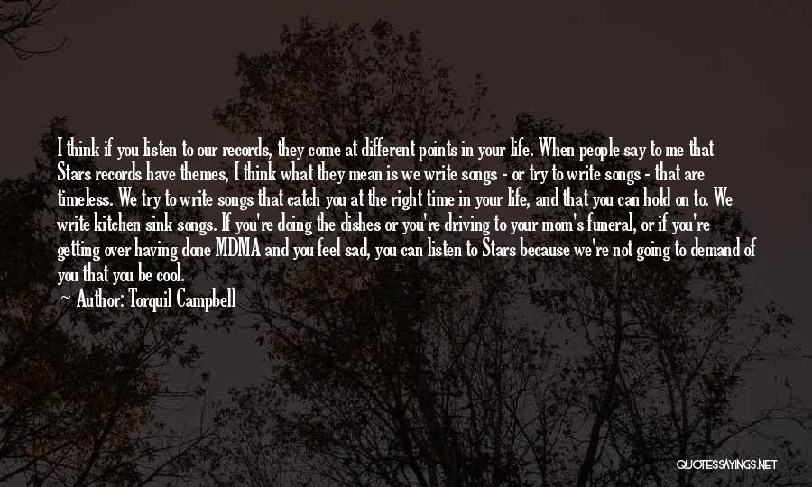 Say What You Feel And Mean What You Say Quotes By Torquil Campbell
