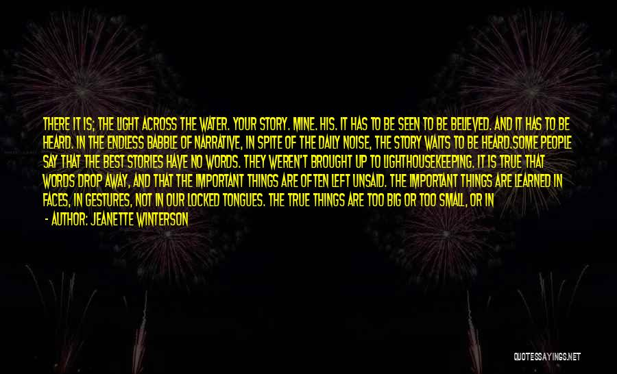 Say Wrong Things Quotes By Jeanette Winterson