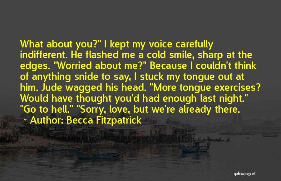 Say You Love Me Quotes By Becca Fitzpatrick