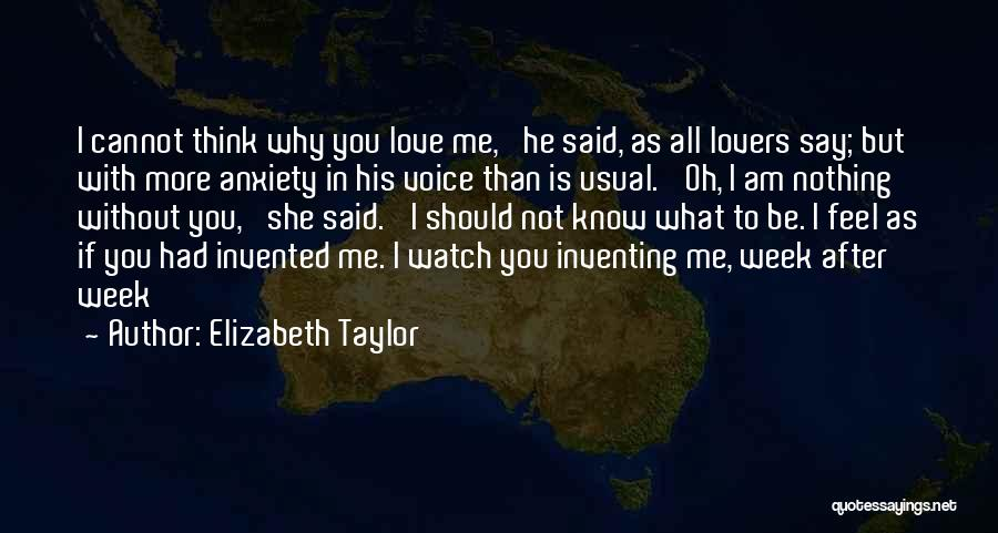 Say You Love Me Quotes By Elizabeth Taylor
