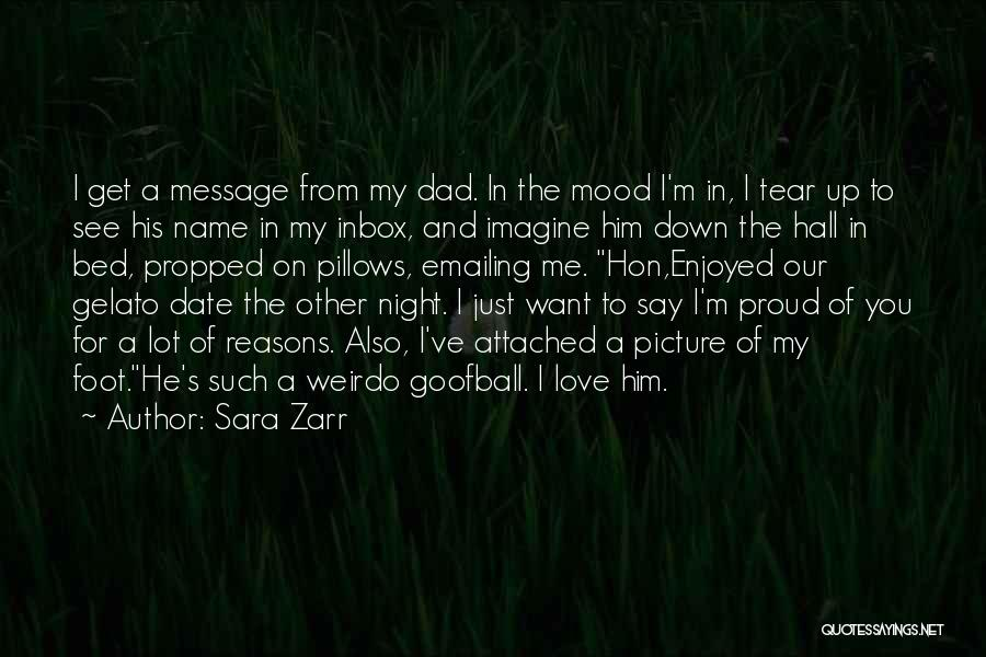 Say You Love Me Quotes By Sara Zarr