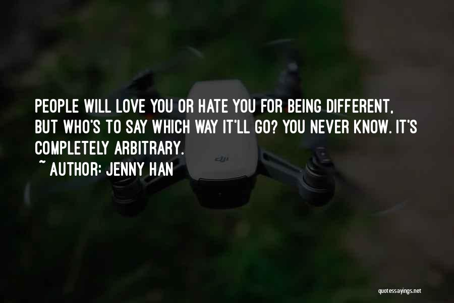 Say You'll Never Go Quotes By Jenny Han