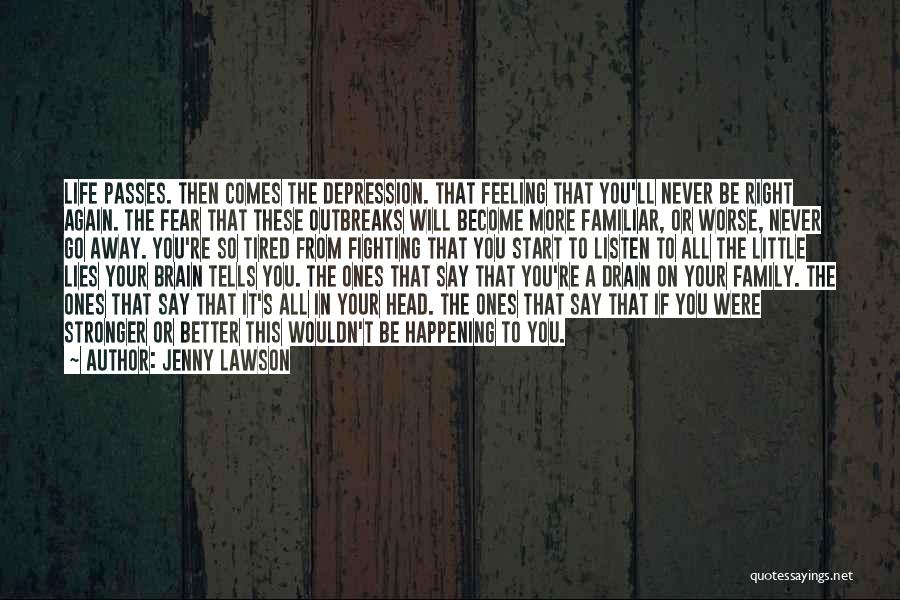 Say You'll Never Go Quotes By Jenny Lawson