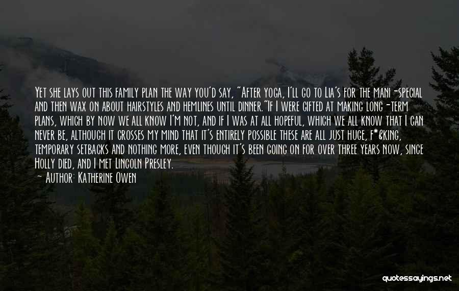 Say You'll Never Go Quotes By Katherine Owen