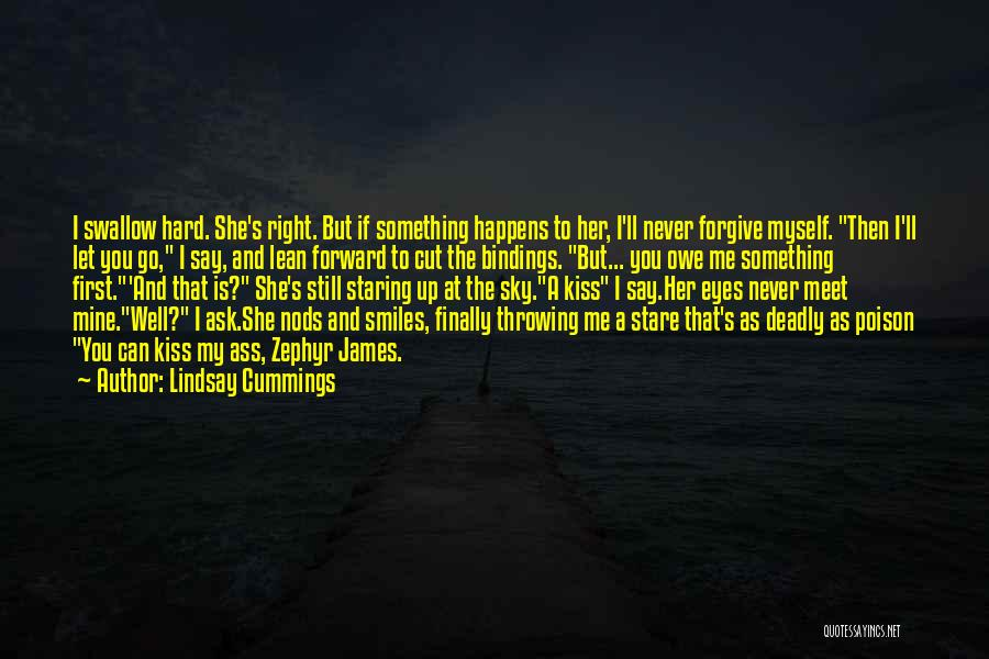 Say You'll Never Go Quotes By Lindsay Cummings