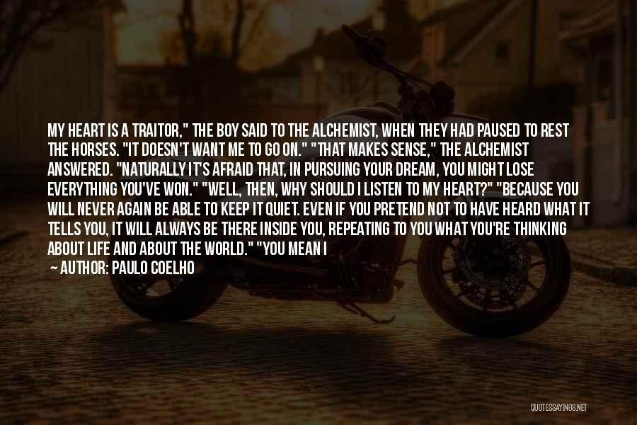 Say You'll Never Go Quotes By Paulo Coelho