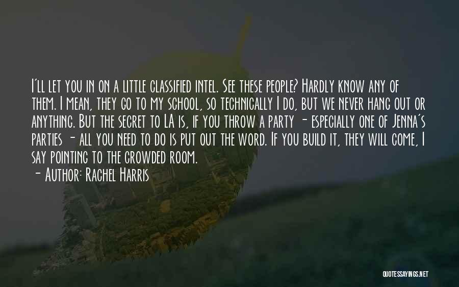 Say You'll Never Go Quotes By Rachel Harris