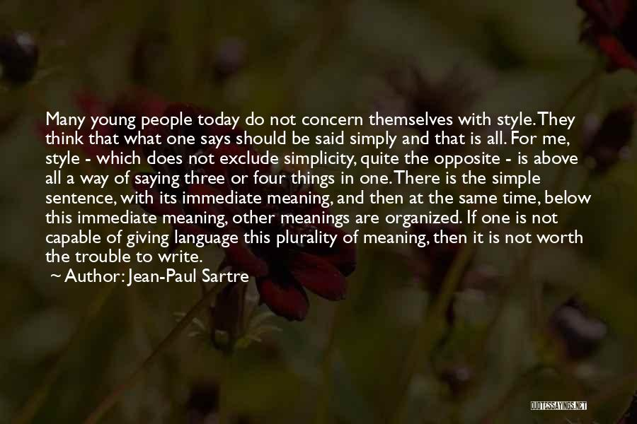 Saying Sorry And Not Meaning It Quotes By Jean-Paul Sartre