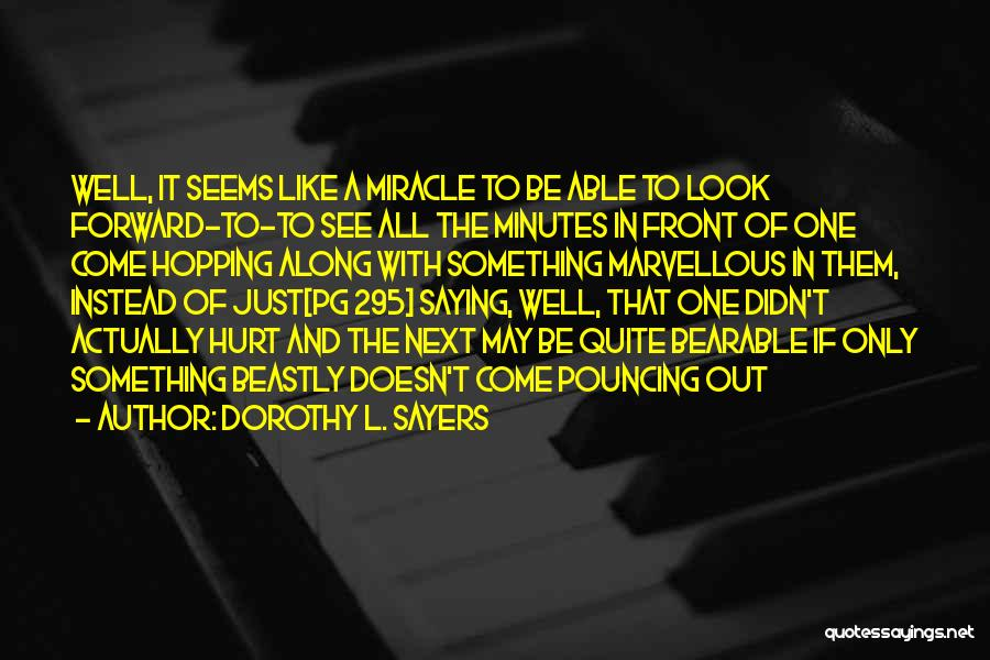 Saying Sorry To Someone You Hurt Quotes By Dorothy L. Sayers