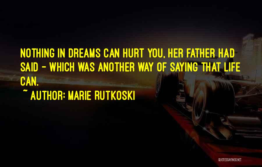 Saying Sorry To Someone You Hurt Quotes By Marie Rutkoski