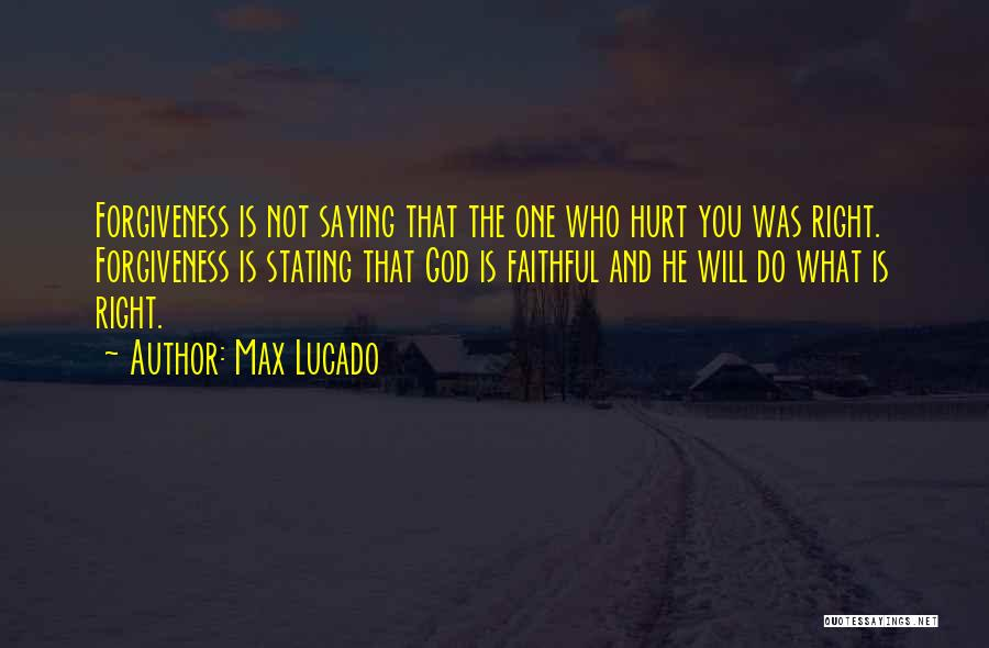 Saying Sorry To Someone You Hurt Quotes By Max Lucado