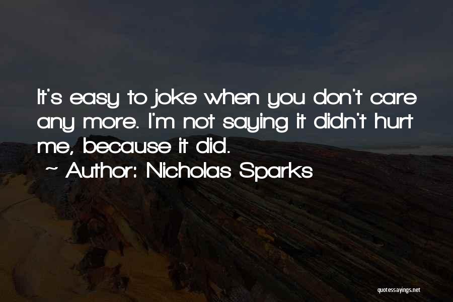 Saying Sorry To Someone You Hurt Quotes By Nicholas Sparks