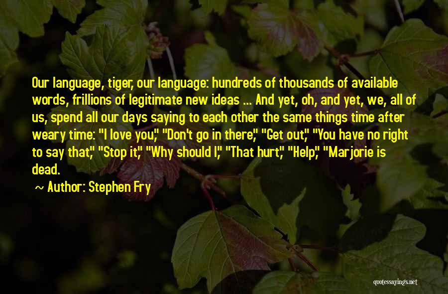 Saying Sorry To Someone You Hurt Quotes By Stephen Fry