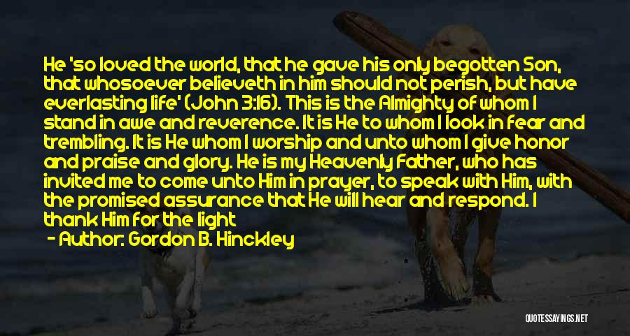 Saying Thank You To Loved Ones Quotes By Gordon B. Hinckley