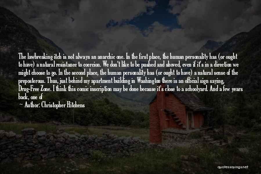 Saying Things Behind Someone's Back Quotes By Christopher Hitchens