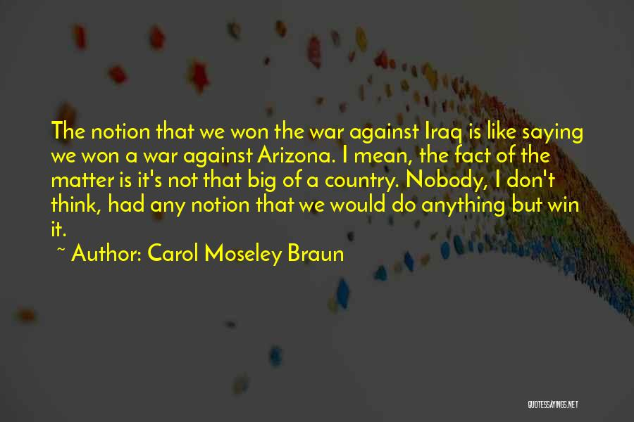 Saying Things We Don't Mean Quotes By Carol Moseley Braun
