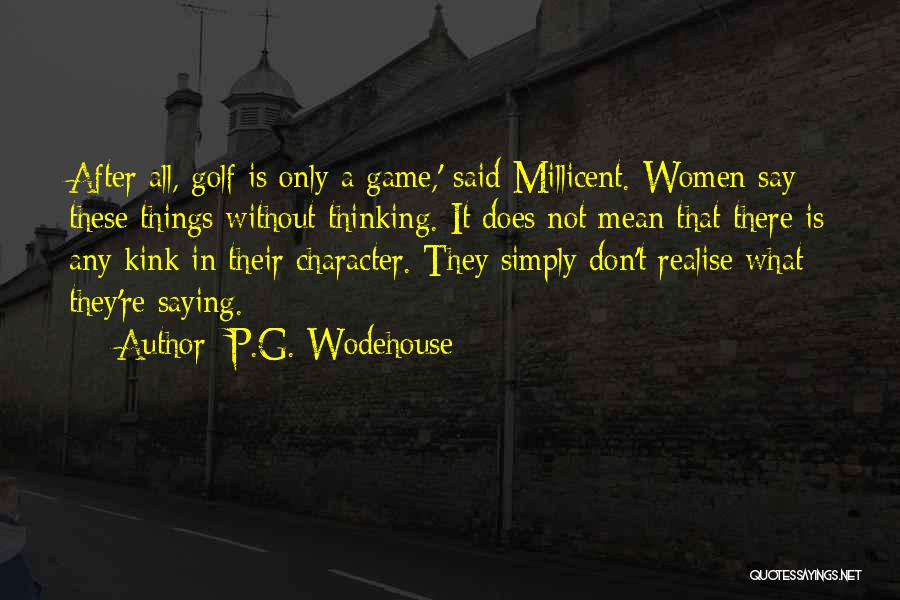 Saying Things We Don't Mean Quotes By P.G. Wodehouse
