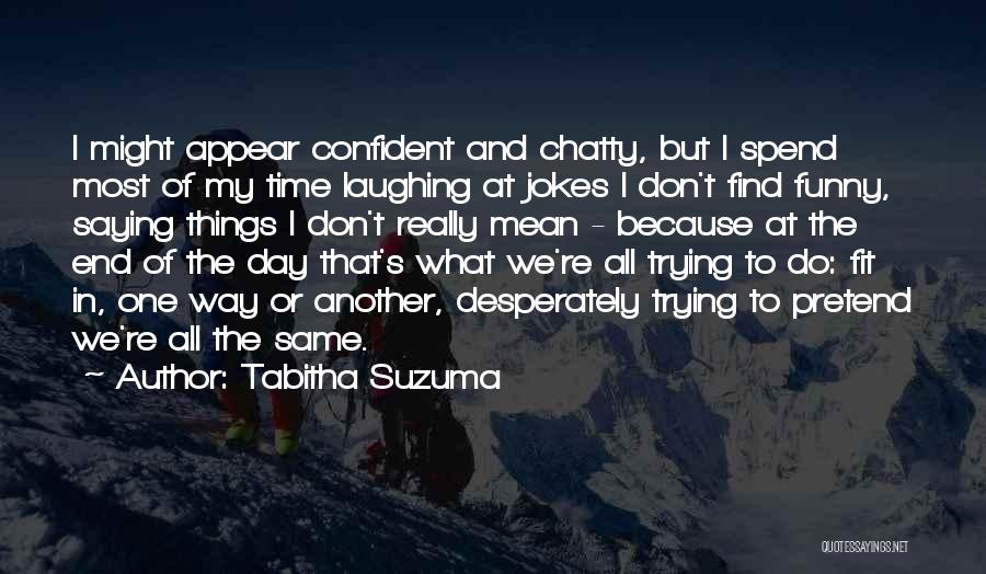 Saying Things We Don't Mean Quotes By Tabitha Suzuma