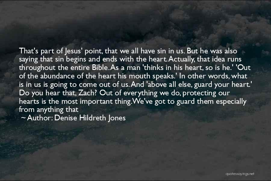 Saying What's In Your Heart Quotes By Denise Hildreth Jones