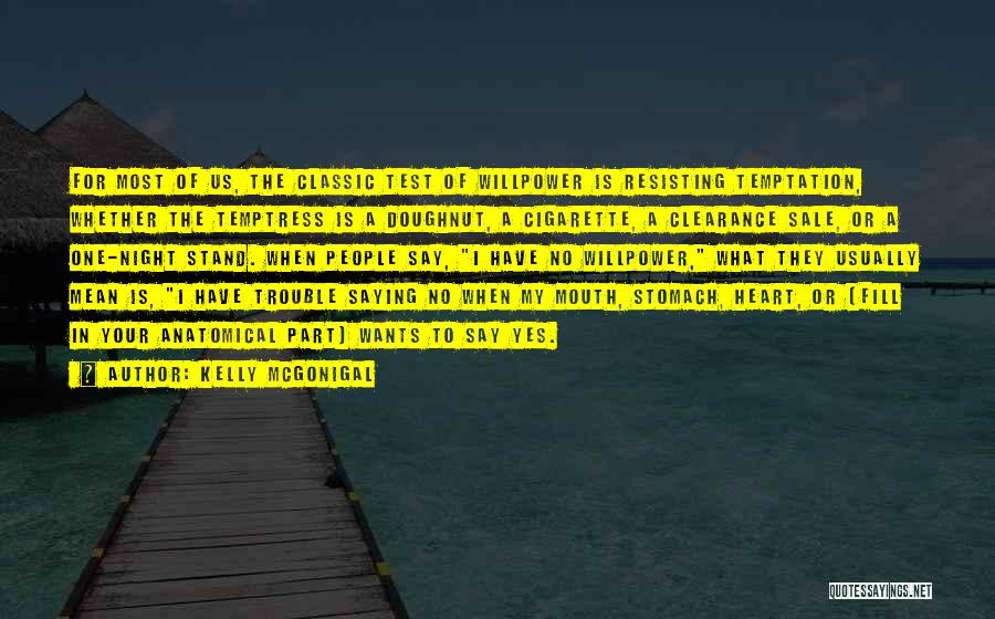 Saying What's In Your Heart Quotes By Kelly McGonigal