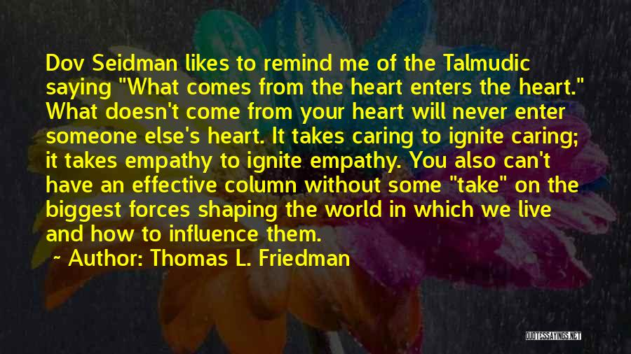 Saying What's In Your Heart Quotes By Thomas L. Friedman
