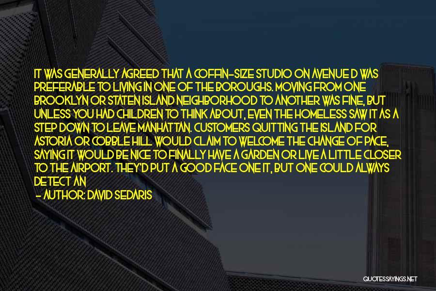 Saying You're Fine Quotes By David Sedaris