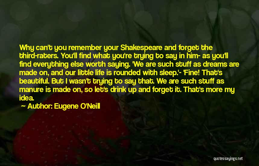 Saying You're Fine Quotes By Eugene O'Neill