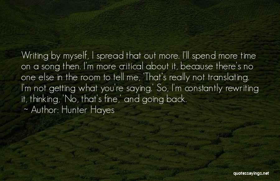 Saying You're Fine Quotes By Hunter Hayes