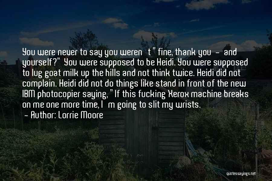 Saying You're Fine Quotes By Lorrie Moore