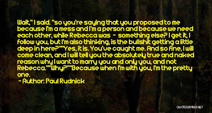 Saying You're Fine Quotes By Paul Rudnick