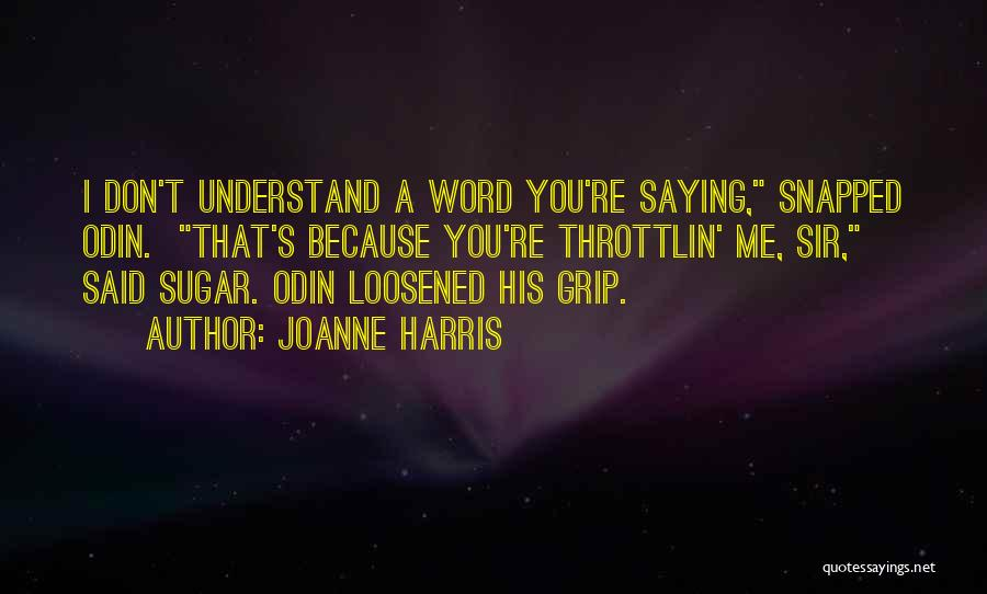Saying You're Okay When Your Not Quotes By Joanne Harris