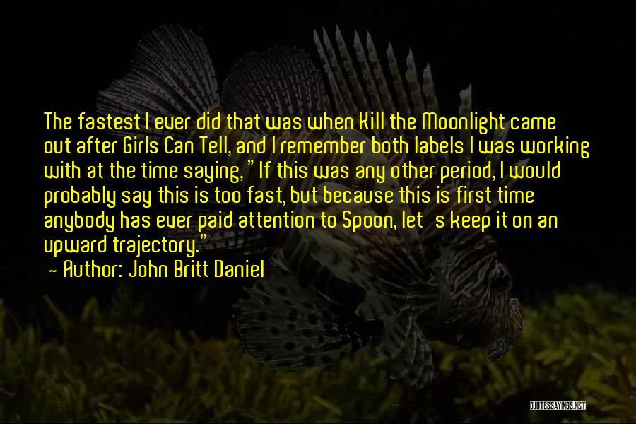 Saying You're Okay When Your Not Quotes By John Britt Daniel
