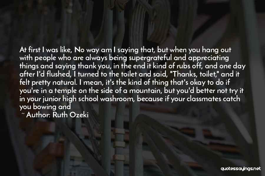 Saying You're Okay When Your Not Quotes By Ruth Ozeki
