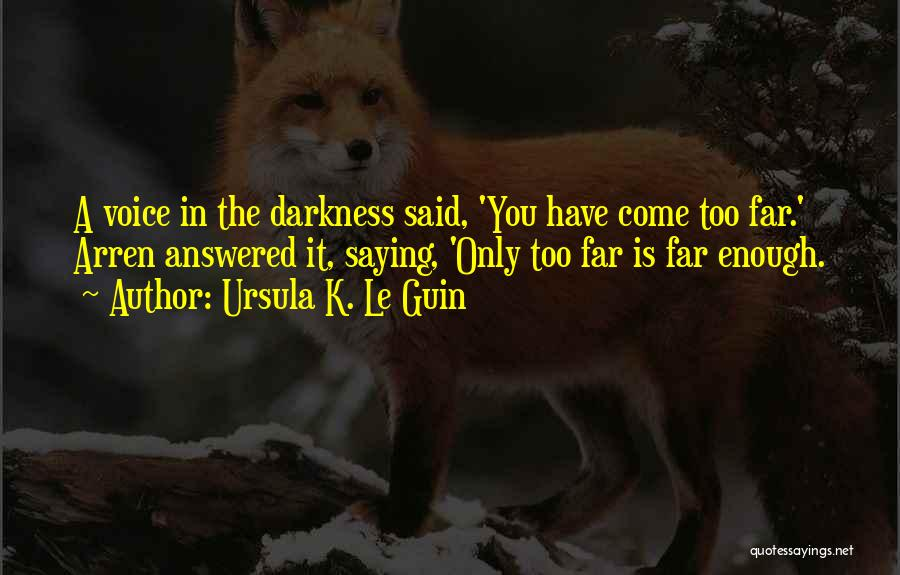 Saying You're Okay When Your Not Quotes By Ursula K. Le Guin