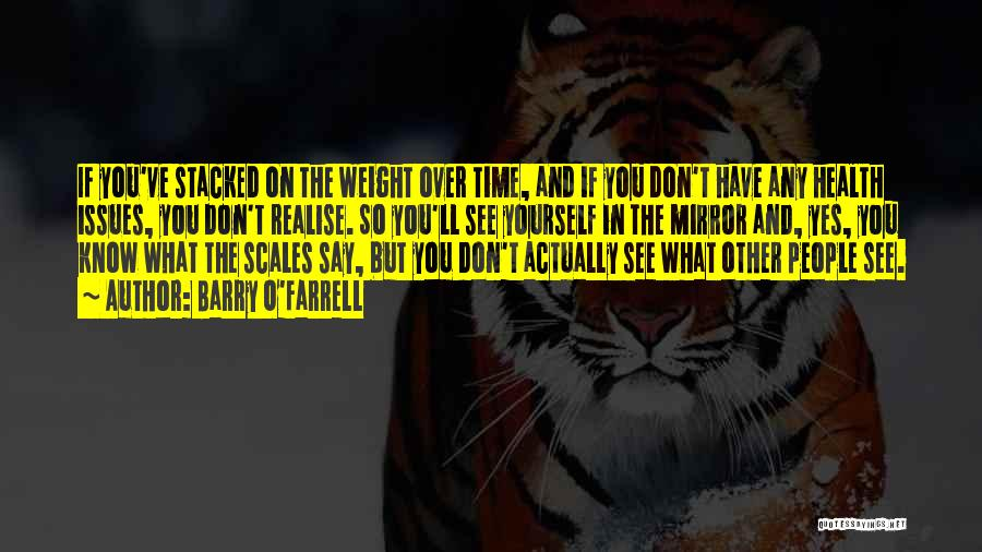 Scales And Weight Quotes By Barry O'Farrell
