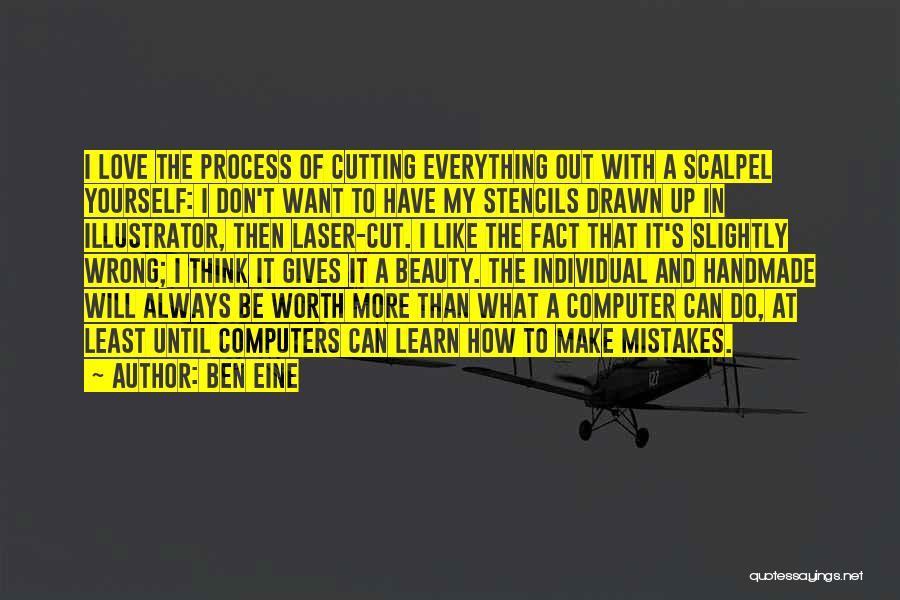 Scalpel Quotes By Ben Eine