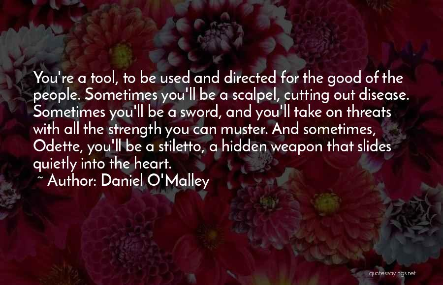 Scalpel Quotes By Daniel O'Malley