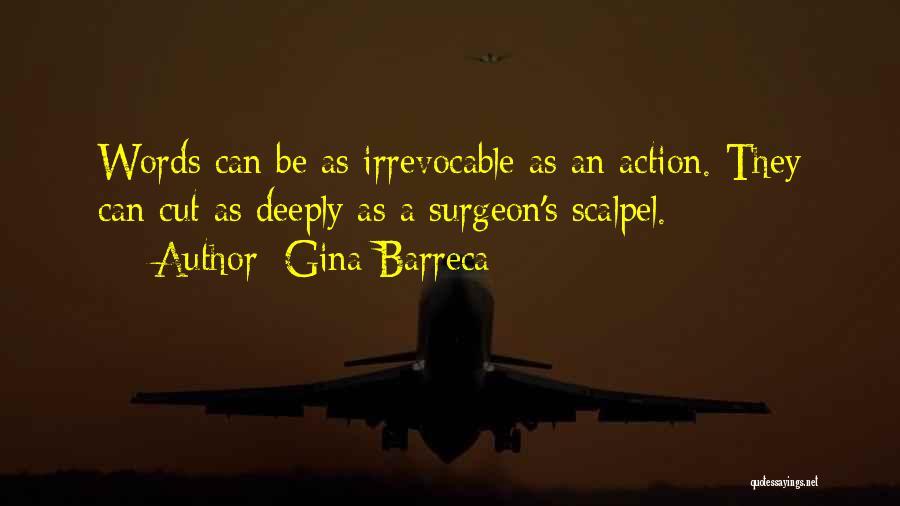 Scalpel Quotes By Gina Barreca