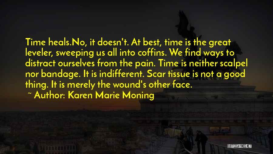 Scalpel Quotes By Karen Marie Moning